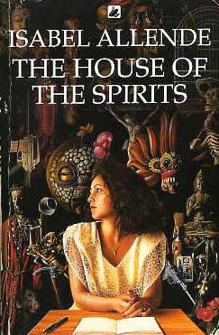 Isabel Allende, La Casa de los Espiritus...absolutely breath taking!!!