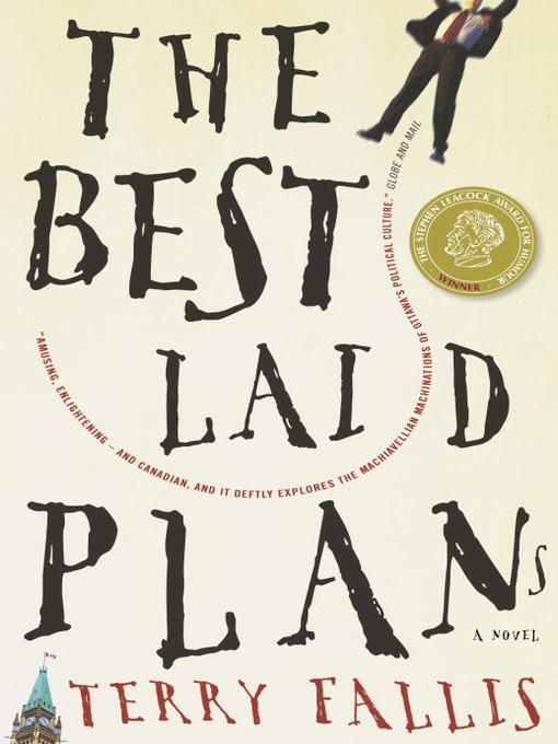 Best Laid Plans - Canadian politics and humour, a fun read!