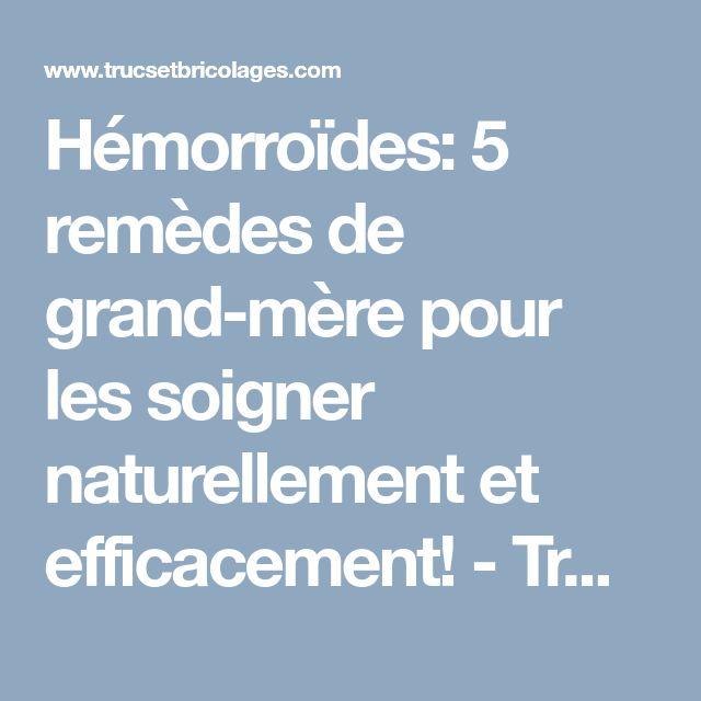 Hémorroïdes: 5 remèdes de grand-mère pour les soigner naturellement et efficacement! - Trucs et Astuces - Trucs et Bricolages