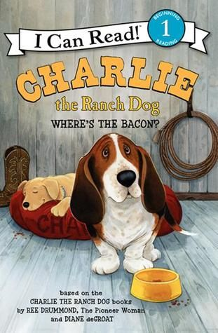 """""""Charlie the Ranch Dog: Where's the Bacon?"""" By: Ree Drummond; EASY READER - Drummond http://find.minlib.net/iii/encore/record/C__Rb3064352"""
