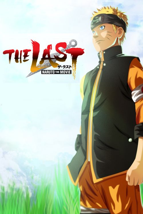 Watch->> The Last: Naruto the Movie 2014 Full - Movie Online