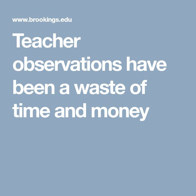 Teacher observations have been a waste of time and money