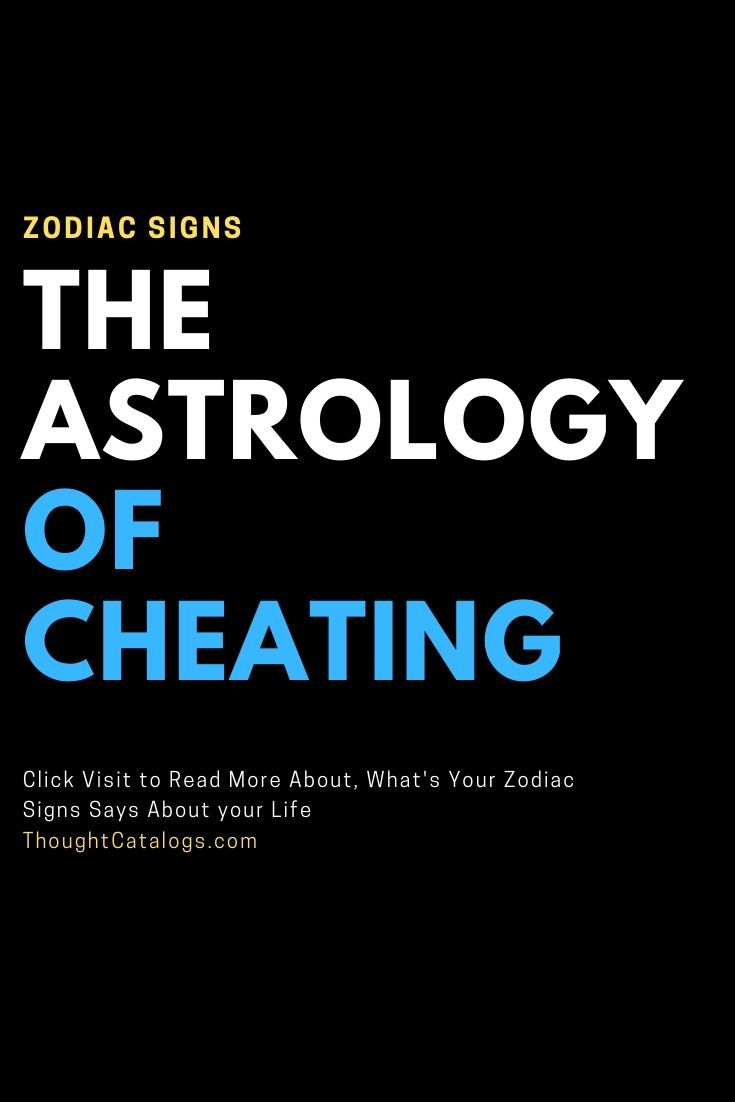 The Astrology of Cheating   Zodiac sign facts, Zodiac sign