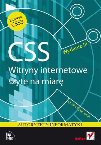 """""""CSS. Witryny internetowe szyte na miarę. Wydanie III""""  #helion #ksiazka #It  #webmasterstwo #css"""