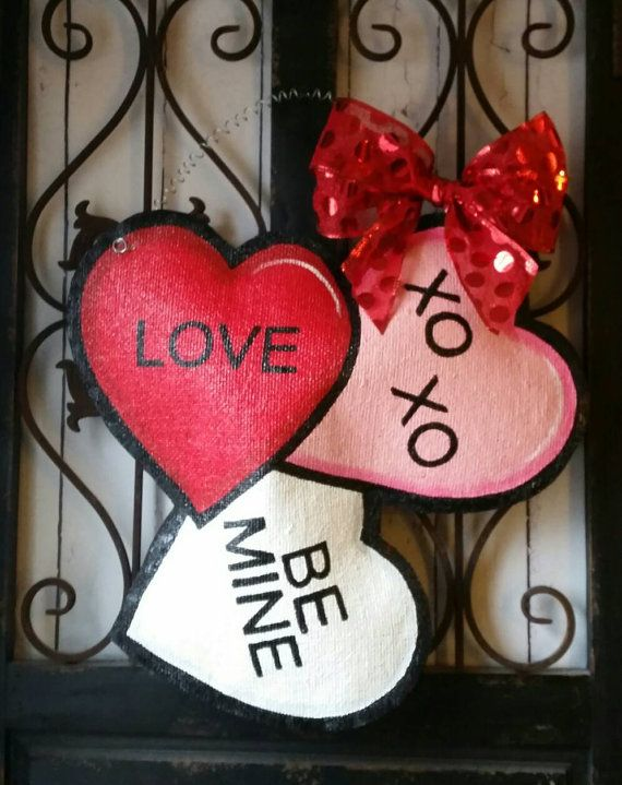 Check out this item in my Etsy shop https://www.etsy.com/listing/265619243/valentines-day-candy-hearts-burlap-door