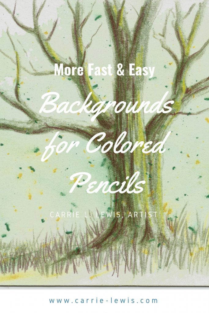 Fast And Easy Backgrounds For Colored Pencil Drawings Pencil