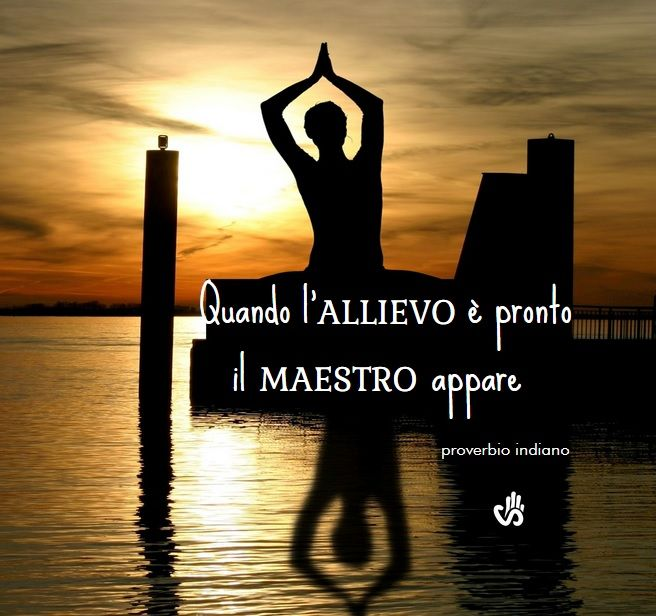 Quando l'allievo è pronto, il Maestro appare (proverbio indiano) #aforismi #citazioni