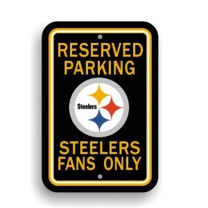 Nfl Pittsburgh Steelers Plastic Parking Sign Durable Styrene Construction Printed With Team Logos Great For Home Office Or Dorm Officially Licensed