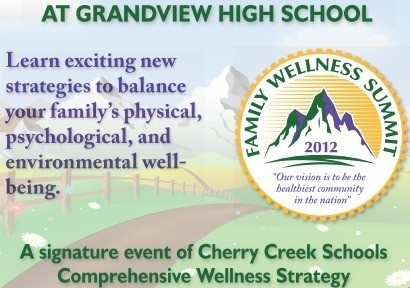 FAMILY WELLNESS SUMMIT            A free Health and Wellness celebration for all ages. Interactive activities that promote lifelong health. Delicious food samplings and awesome prizes. EXPO Hall booths exhibiting wellness-oriented businesses    When:  Saturday, April 14, 2012, 8am-1pm    Where:  Grandview High School  20500 E. Arapahoe Road, Aurora, CO