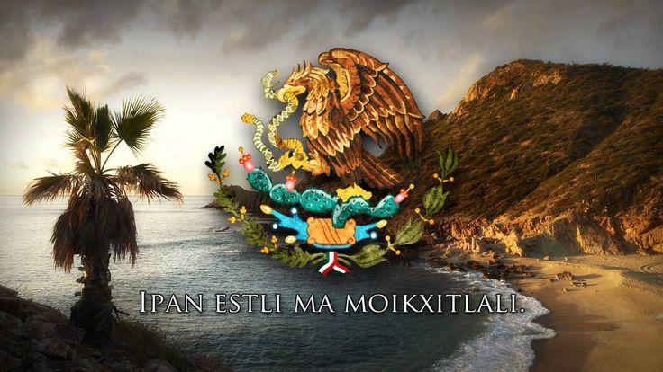 "National Anthem of Mexico (Náhuatl Version) - ""Mēxihcāltepētlacuīcatl"""