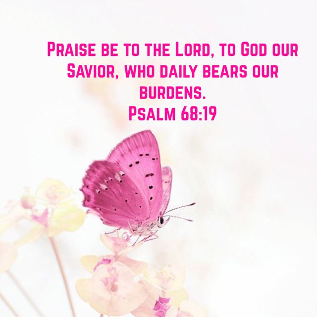 Psalm 68:19                                                                                                                                                                                 More