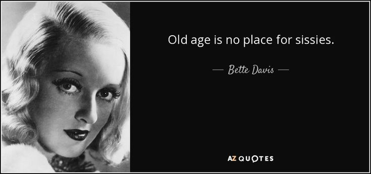 Best 25+ Old Age Quotes Ideas On Pinterest
