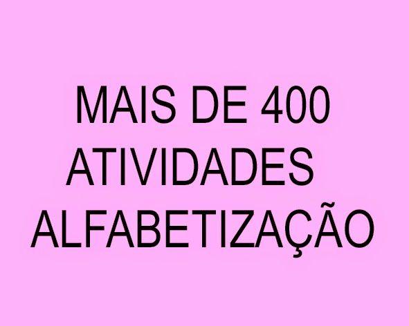 O blog Atividades Suzano está disponibilizando mais de 400 atividades para Alfabetização   Recomendamos você fazer um ótimo curso de Al...