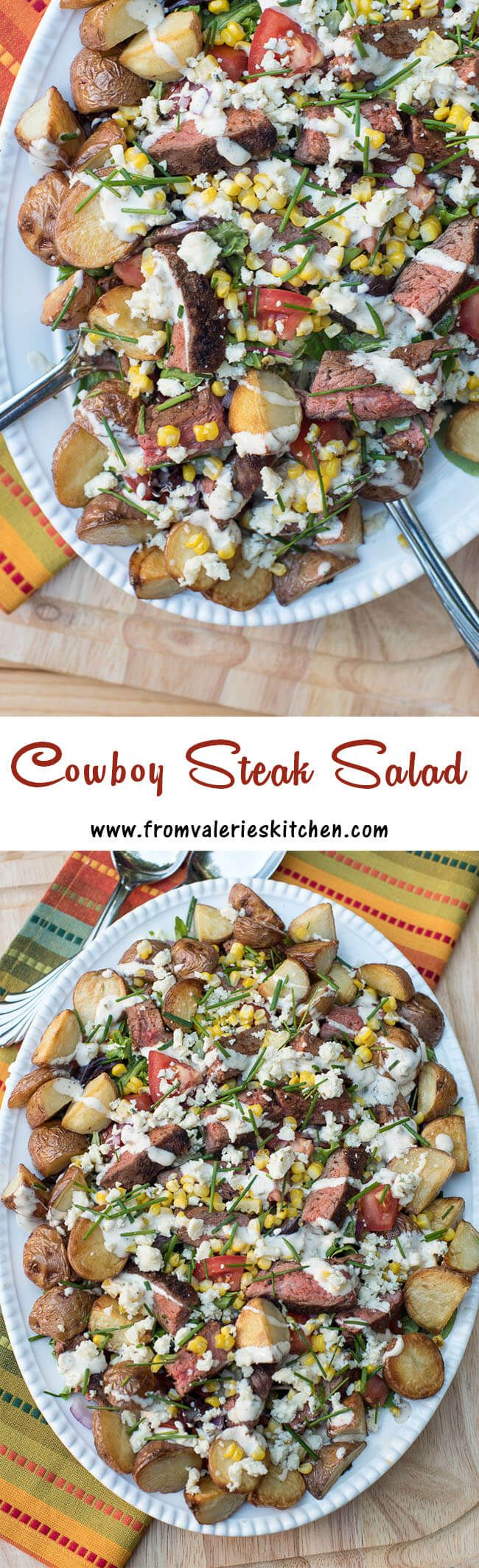 This hearty salad is packed full of steak, roasted pototoes, and grilled corn and will satisfy even your most steadfast carnivores ~ http://www.fromvalerieskitchen.com