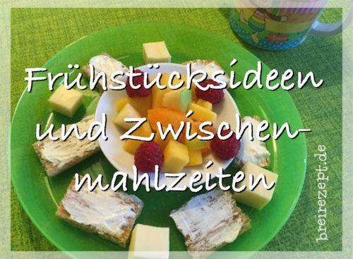Ideen und Rezepte für das Frühstück und die Zwischenmahlzeit eures Baby oder Kleinkind sammeln wir auf unserer Seite rund um den Babybrei: http://www.breirezept.de/breirezepte_zwischenmahlzeit.php