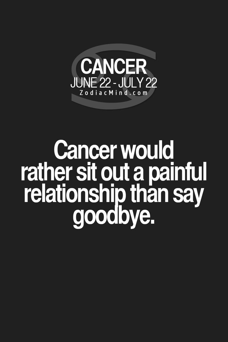 Not This Cancer! !!! I DONT LIKE BAD TREATMENT!!!! I MAY LUV U TO HELL AND BACK!!!!! BUT U WONT ABUSE ME!!!! MENTALLY OR PHYSICALLY! !!!! I RATHER BE ALONE THEN SETTLE! !!!! I WILL NOT ALLOW BAD TREATMENT
