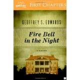 Fire Bell in the Night: A Novel (Paperback)By Geoffrey S. Edwards