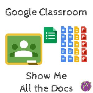 Google Classroom: List ALL Your Student Files
