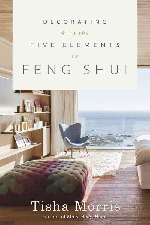 Fishpond new zealand decorating with the five elements of feng shui by tisha morris buy books online decorating with the five elements of feng shui