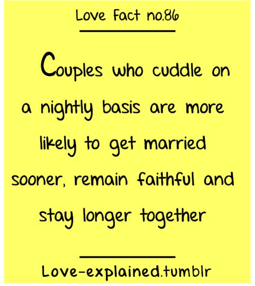 We cuddle all the damn time, and certainly every night. :))) one of my favorite things ever.