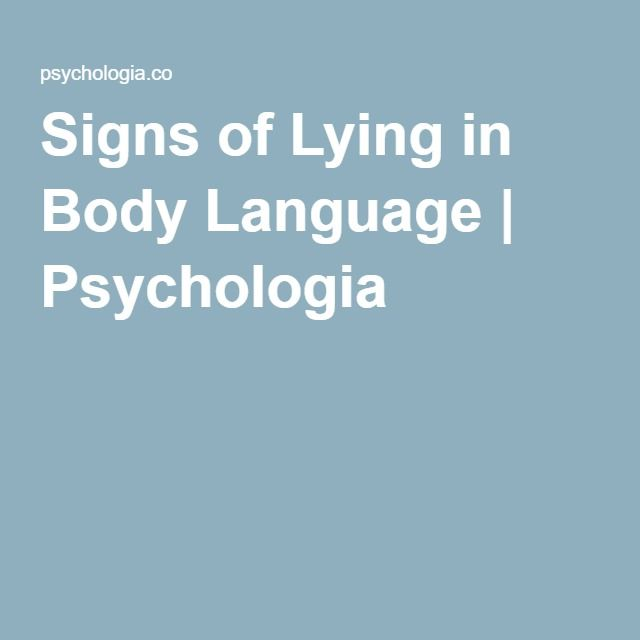 Signs of Lying in Body Language | Psychologia