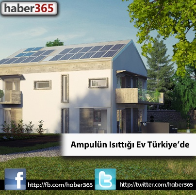 Ampulün Isıttığı Ev, 'Pasif Ev' Türkiye'de!
