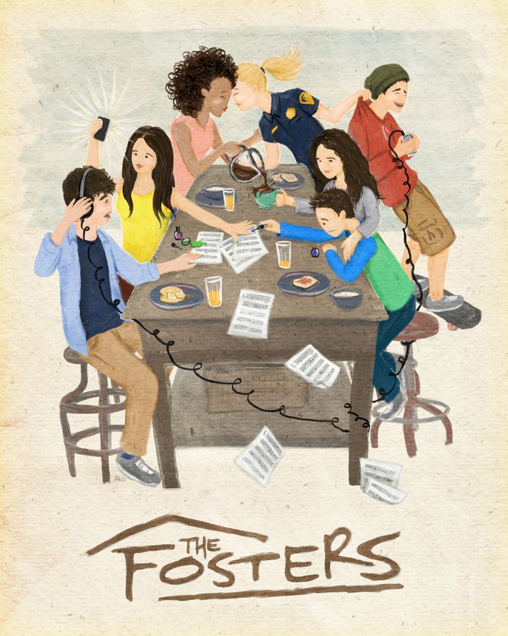 """DNA doesn't make a family. Love does.""       The Fosters family fan art"