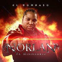 """14- Norlan """"El Misionario"""" - Quiero Hacerte El Amor ( El Bombaso Album 2009 ) by Norlan """"El Misionario"""". on SoundCloud"""