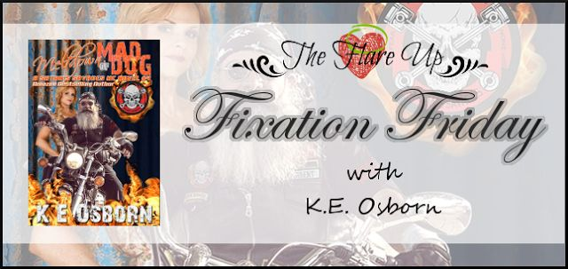 The Flare Up : Fixation Friday - Featuring K.E. Osborn