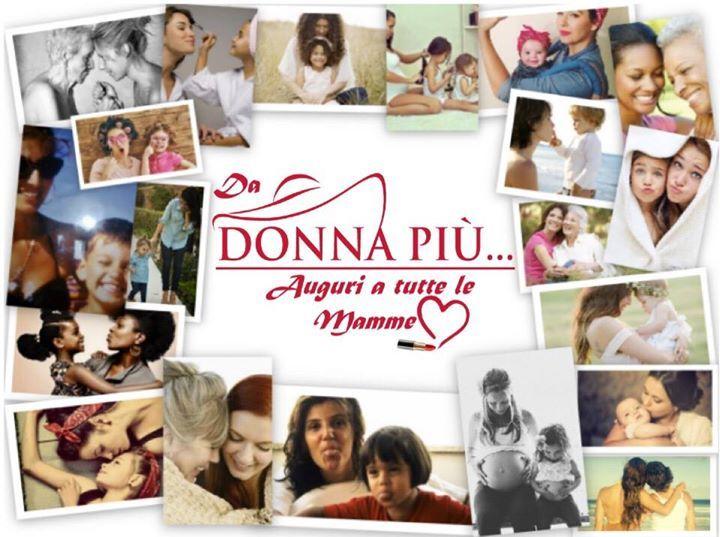 Da DONNA PIÙ una giornata di sorprese per le mamme.. e di consigli per le figlie ;)