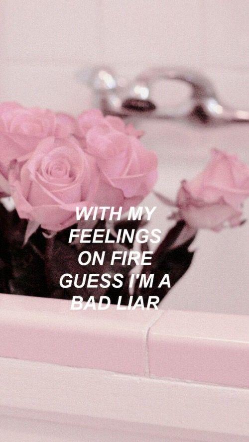 """bad liar // selena gomez """"con mi sentimiento de fuego, supongo que soy una mala mentirosa"""""""
