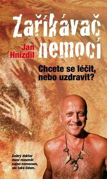 Zaříkávač nemocí (Jan Hnízdil) [CZ] Kniha