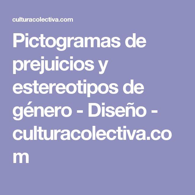 Pictogramas de prejuicios y estereotipos de género - Diseño - culturacolectiva.com