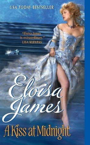 """""""A Kiss at Midnight"""" by Eloisa James. This was such an interesting story, I couldn't put it down once I started!"""