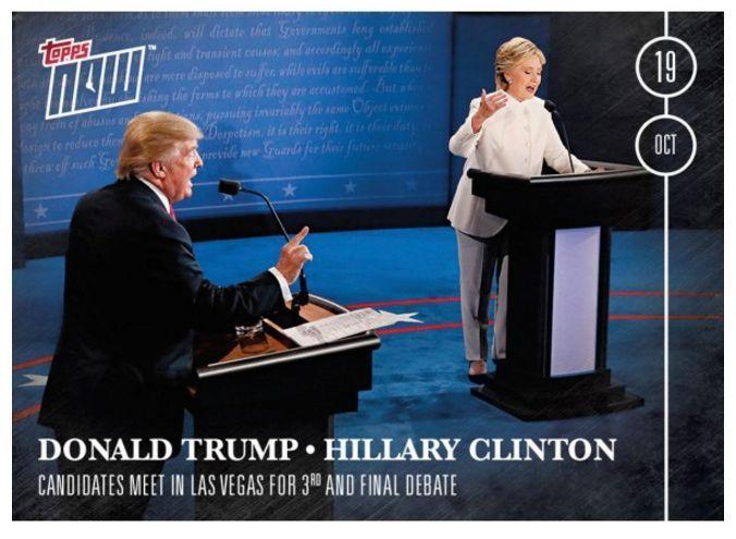 2016 Topps Now Final Debate 3 Card #12 Hillary Clinton Donald Trump Las Vegas