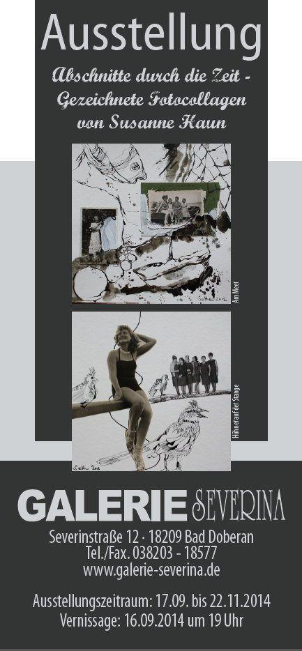 Abschnitte durch die Zeit – Gezeichnete Fotocollagen von Susanne Haun – Ausstellung in der Galerie Severina in Bad Doberan | Susanne Haun