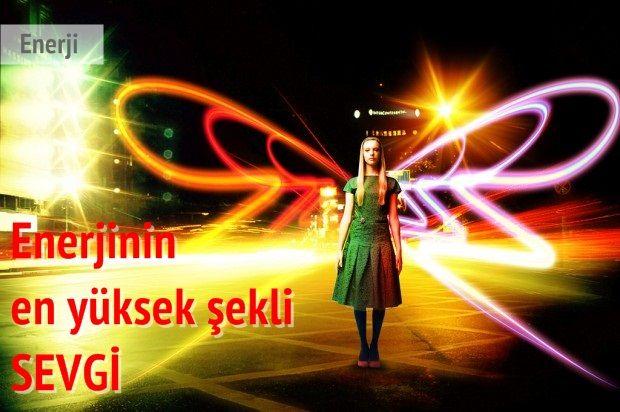 Her şey sevgiye yönelir, her şey sevgiden doğar. --> http://sifakulubu.com/enerjinin-en-yuksek-sekli-sevgi/
