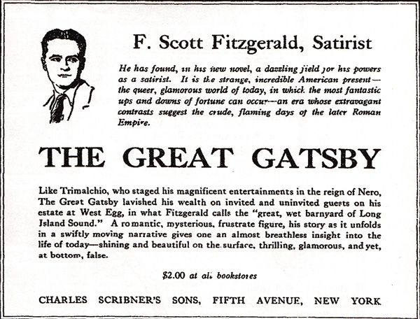 The Great Gatsby - The First Ads for Famous Books (I find it interesting that so many of these early book ads incorporate an image of the author. What worked then still works now—put a face on it.)