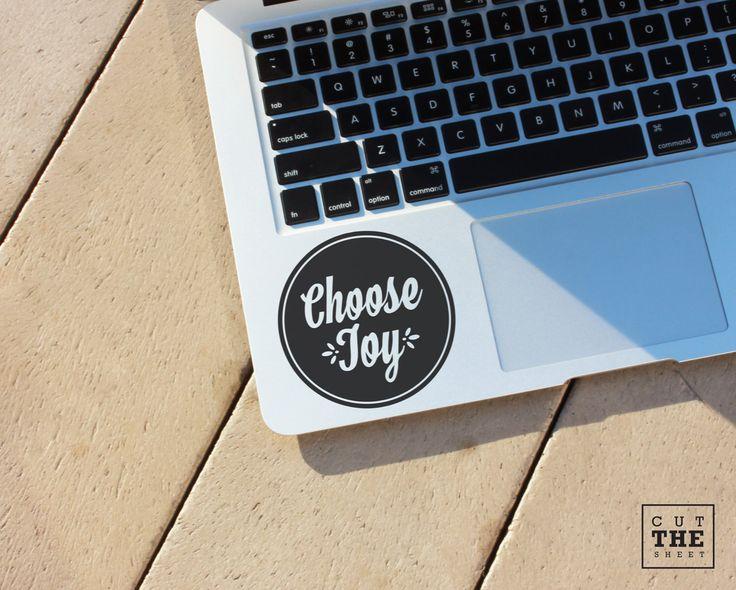 Choose Joy - Laptop Decal - Laptop Sticker - Car Decal - Car Sticker by  Cutthesheet