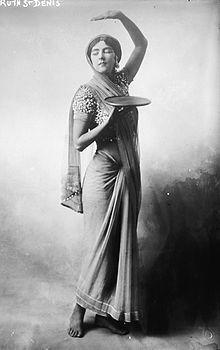 Ruth St. Denis (1879-1968) - modern dancer & teacher influenced by eastern philosophies