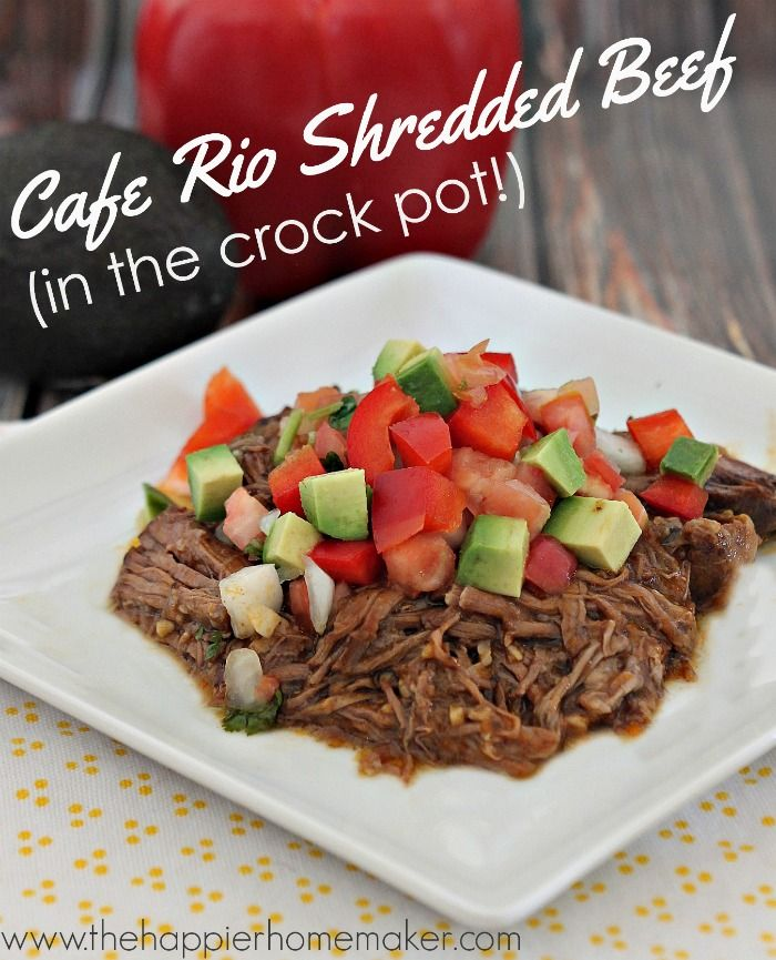 Slow Cooker Cafe Rio Shredded Beef Recipe (a healthy and easy dinner!)
