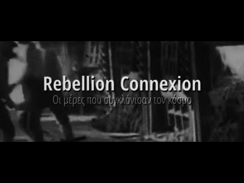 Rebellion Connexion | Οι μέρες που συγκλόνισαν τον κόσμο  [Official Lyri...