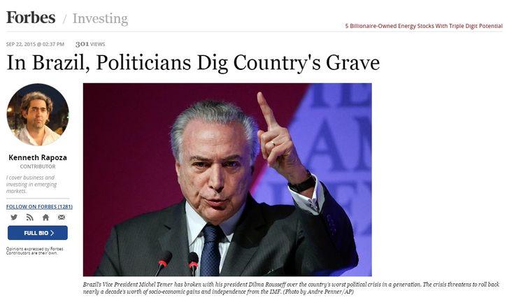 Deu na 'Forbes': Políticos brasileiros cavam a sepultura do país