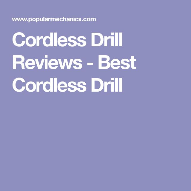 Cordless Drill Reviews - Best Cordless Drill