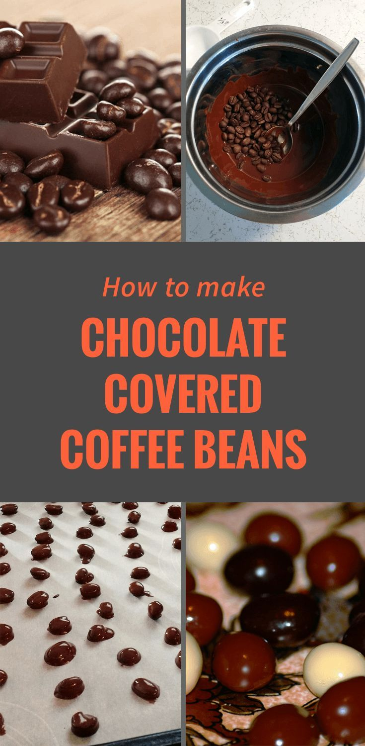 How To Make Chocolate Covered Coffee Beans Chocolate