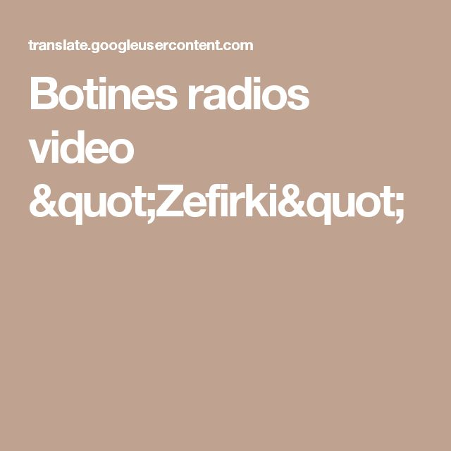 "Botines radios video ""Zefirki"""