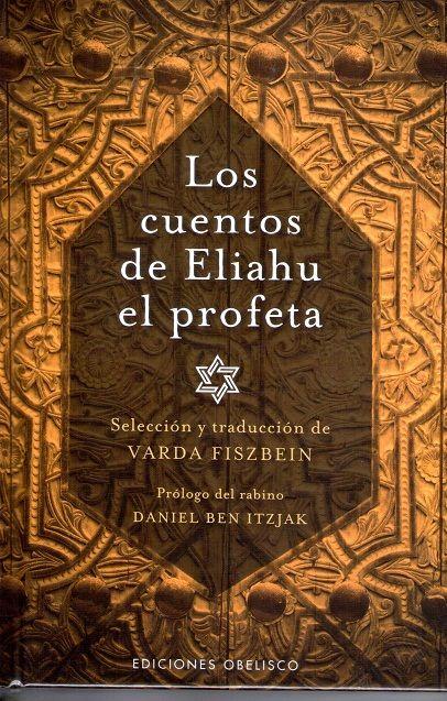 Los cuentos de Eliahu el Profeta #Espiritualidad #Cuentos #Fábulas