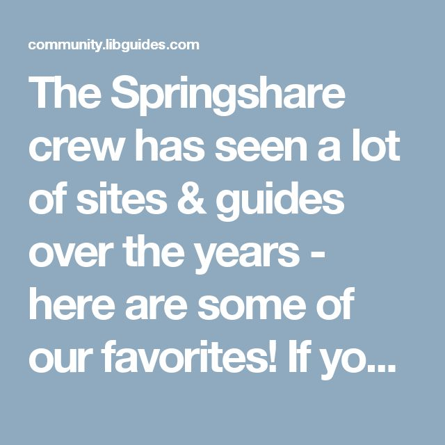 The Springshare crew has seen a lot of sites & guides over the years - here are some of our favorites! If you're interested in how a customization was done or want to reuse a guide in your own system, please contact that site. A site's / guide's listing here does not constitute permission to use that content in your system. We simply like what they did. ;)