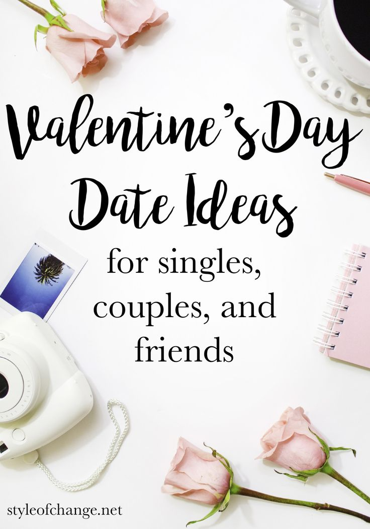 90 valentine 39 s day date ideas for singles couples and for Valentine day ideas for couples