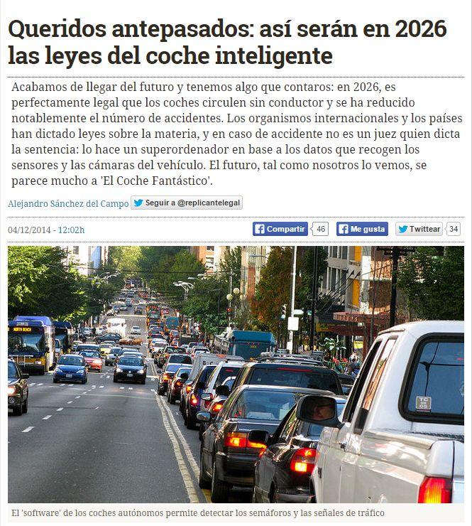 Queridos antepasados : así serán en 2026 las leyes del coche inteligente / @hojaderouter   #futurama